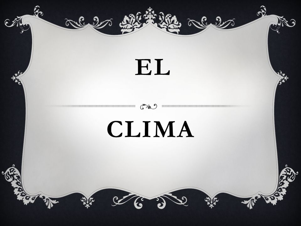 CLIMA EL