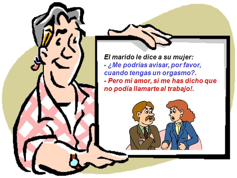 Si no fuese por el matrimonio, los hombres andarían por la vida pensando que no cometen errores.