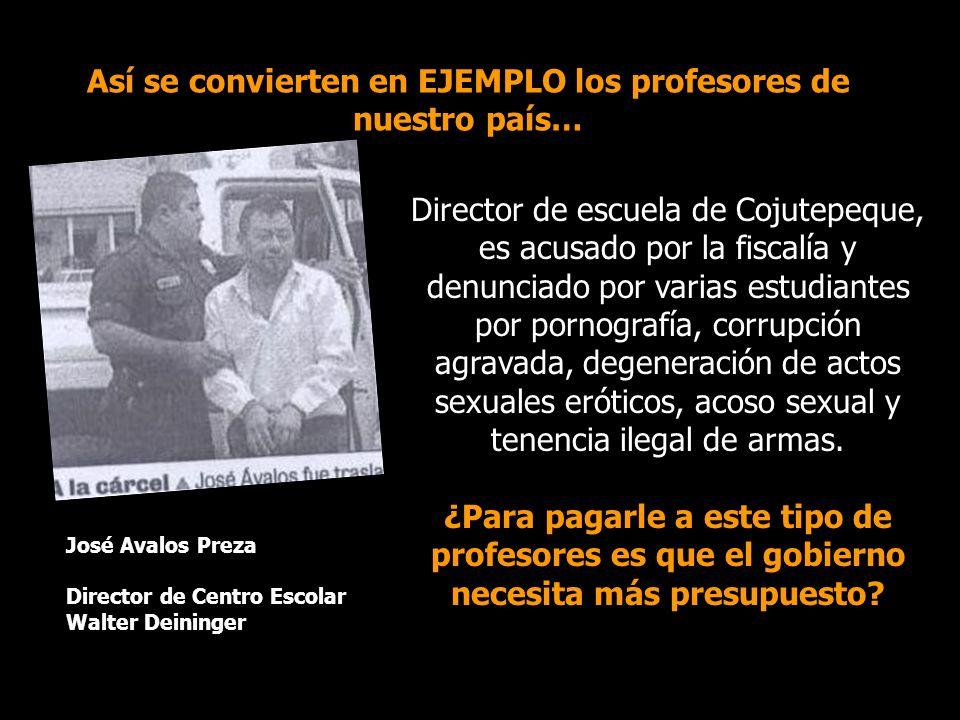 Así se convierten en EJEMPLO los profesores de nuestro país… Director de escuela de Cojutepeque, es acusado por la fiscalía y denunciado por varias es