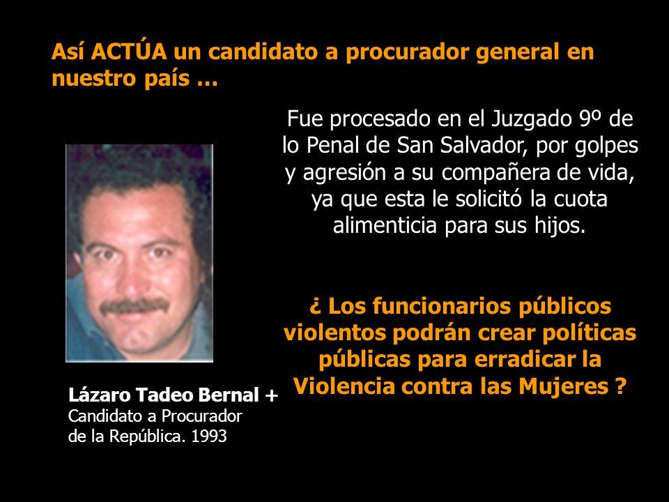 Fue procesado en el Juzgado 9º de lo Penal de San Salvador, por golpes y agresión a su compañera de vida, ya que esta le solicitó la cuota alimenticia