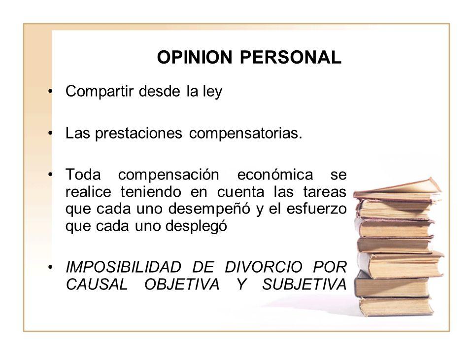 OPINION PERSONAL Compartir desde la ley Las prestaciones compensatorias.