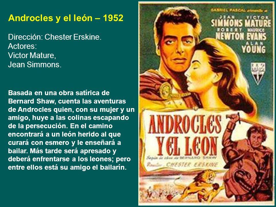 Quo Vadis - 1951 Dirección: Mervyn LeRoy Actores: Robert Taylor, Deborah Kerr, Peter Ustinov, Leo Genn. Marco Vinicio es un guerrero que regresa a Rom
