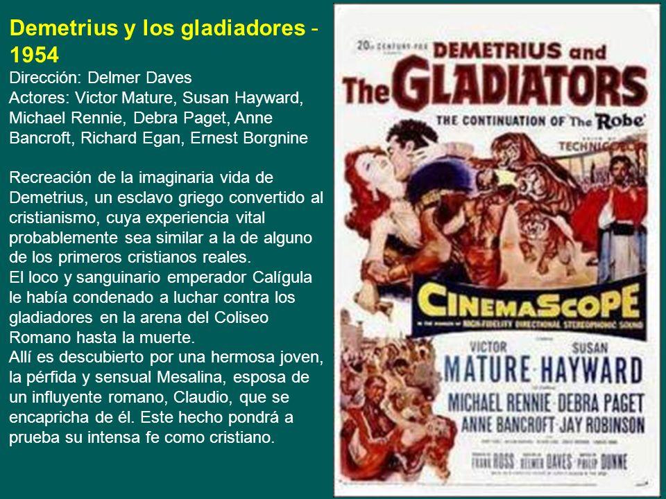 La túnica sagrada - 1954 Dirección: Henry Koster Actores: Richard Burton, Jean Simmons, Victor Mature. Durante el Imperio Romano, Marcelo Galio, hijo