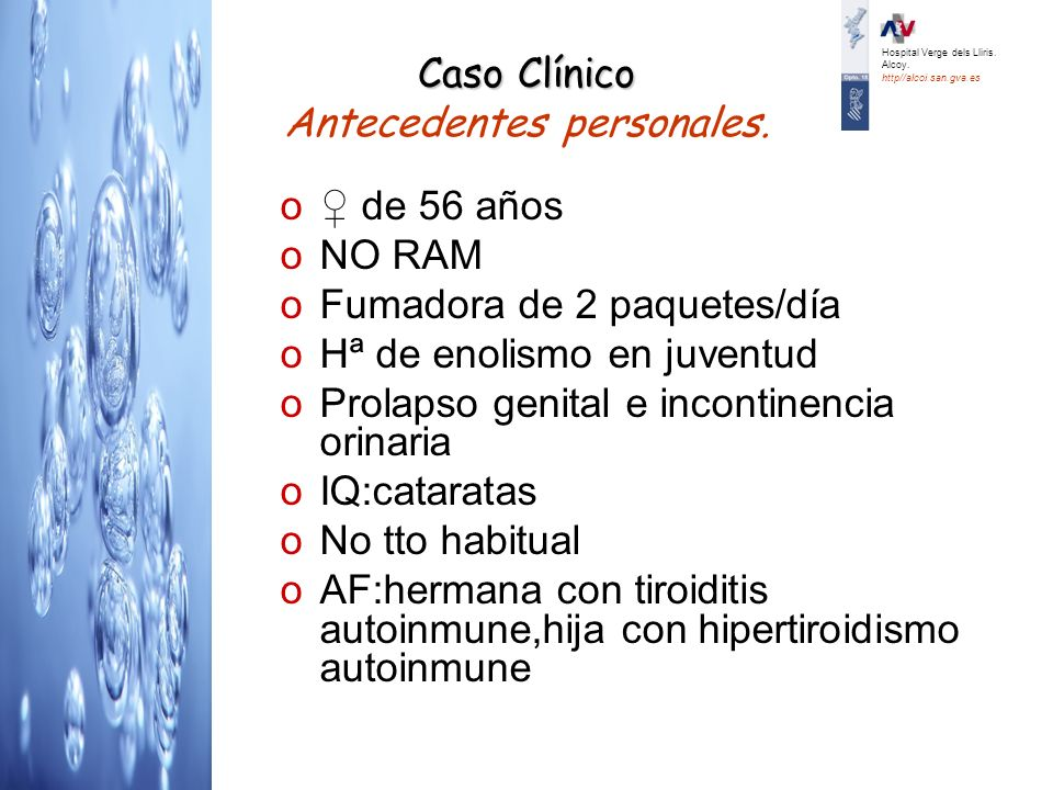 Diagnóstico al alta: HIPOPARATIROIDISMO IDIOPÁTICO Hipocalcemia severa Síncope 2º probablemente a arrítmia ventricular tipo Torsades de Points Neumonia LM en resolución Hospital Verge dels Lliris.
