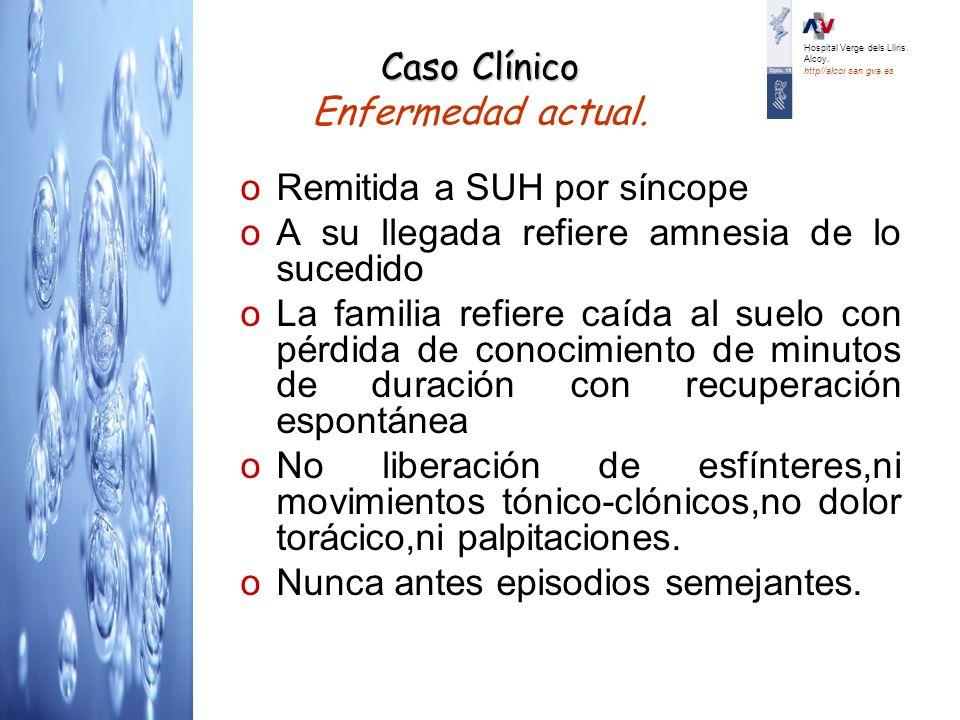 Caso Clínico Caso Clínico Enfermedad actual.Expl.