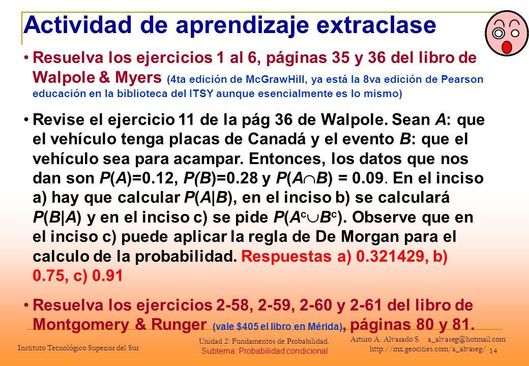 14 Actividad de aprendizaje extraclase Resuelva los ejercicios 1 al 6, páginas 35 y 36 del libro de Walpole & Myers (4ta edición de McGrawHill, ya est