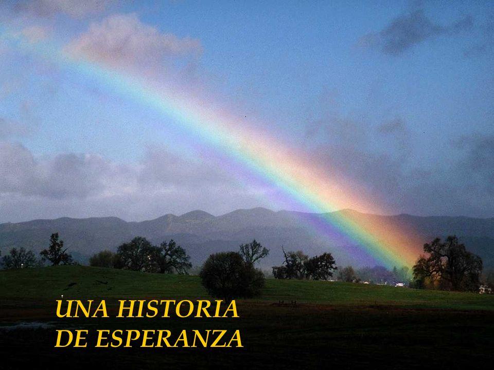 UNA HISTORIA DE ESPERANZA