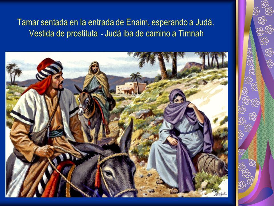 Tamar sentada en la entrada de Enaim, esperando a Judá.