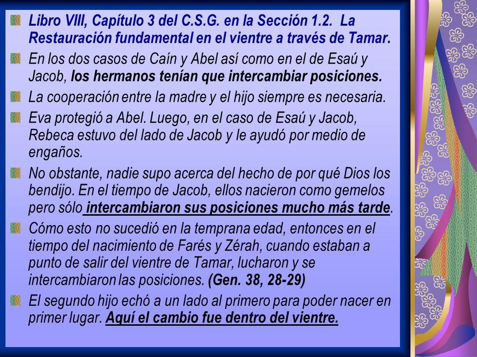 Libro VIII, Capítulo 3 del C.S.G.en la Sección 1.2.