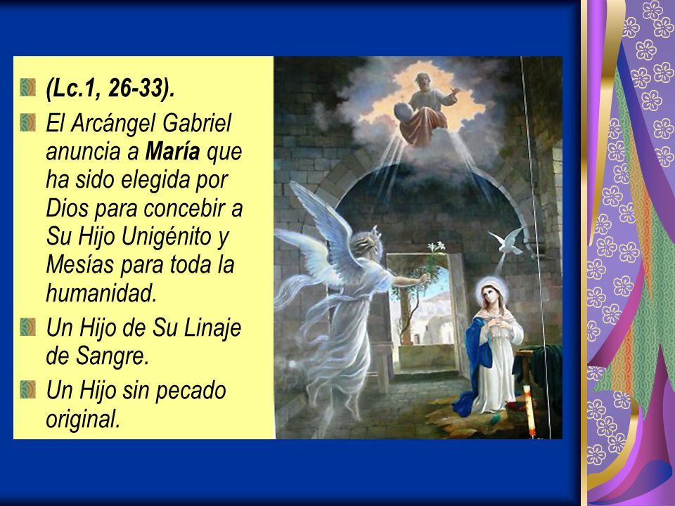 (Lc.1, 26-33).