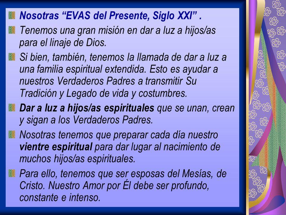 Nosotras EVAS del Presente, Siglo XXI.