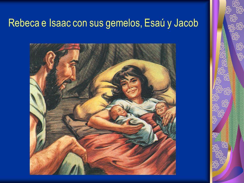 Rebeca e Isaac con sus gemelos, Esaú y Jacob