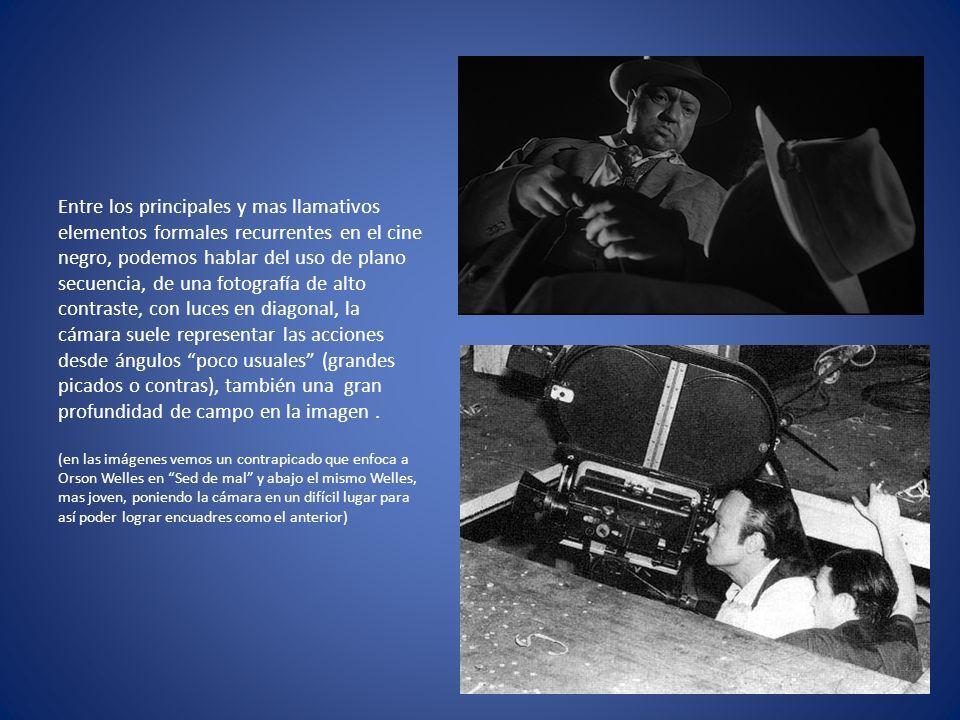 Entre los principales y mas llamativos elementos formales recurrentes en el cine negro, podemos hablar del uso de plano secuencia, de una fotografía de alto contraste, con luces en diagonal, la cámara suele representar las acciones desde ángulos poco usuales (grandes picados o contras), también una gran profundidad de campo en la imagen.