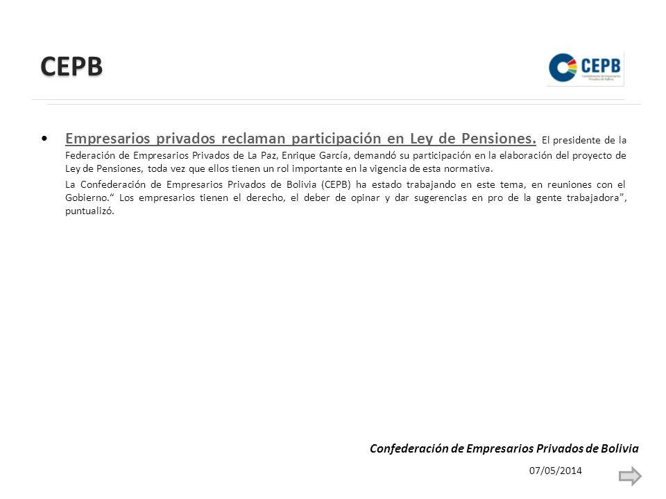 CEPB Empresarios privados reclaman participación en Ley de Pensiones.
