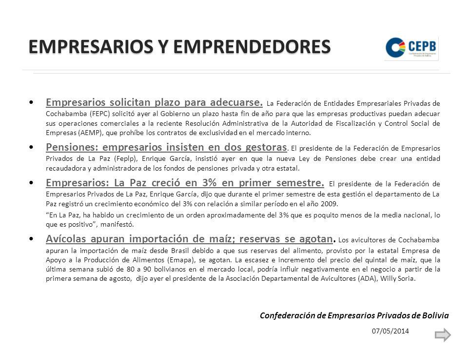 EMPRESARIOS Y EMPRENDEDORES Empresarios solicitan plazo para adecuarse.