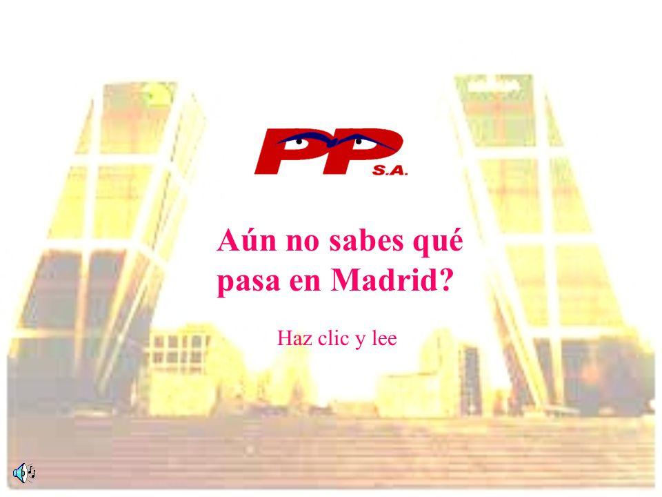 Aún no sabes qué pasa en Madrid? Haz clic y lee