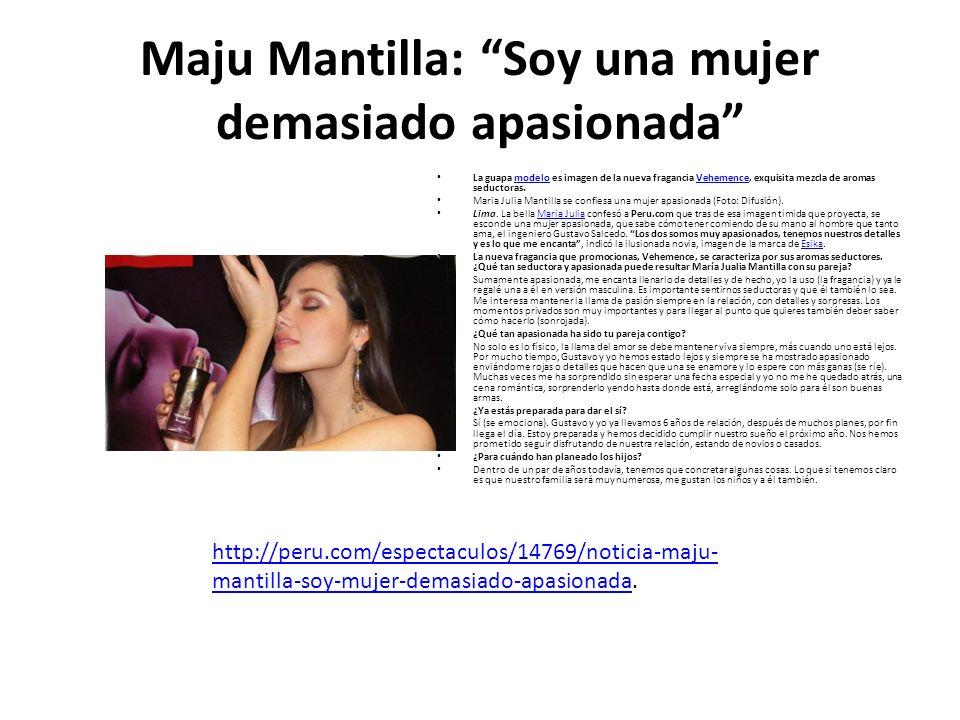 Maju Mantilla: Soy una mujer demasiado apasionada La guapa modelo es imagen de la nueva fragancia Vehemence, exquisita mezcla de aromas seductoras.mod