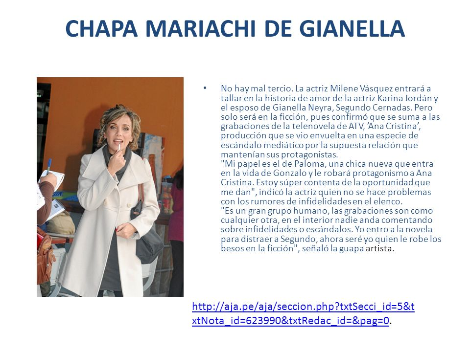 CHAPA MARIACHI DE GIANELLA No hay mal tercio. La actriz Milene Vásquez entrará a tallar en la historia de amor de la actriz Karina Jordán y el esposo