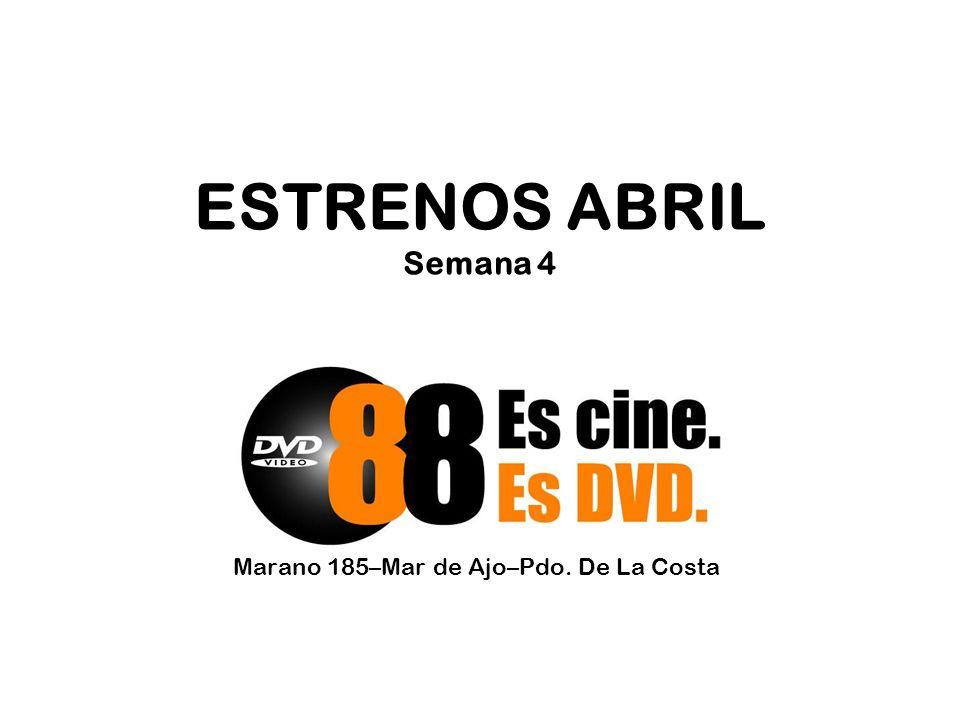 ESTRENOS ABRIL Semana 4 Marano 185–Mar de Ajo–Pdo. De La Costa