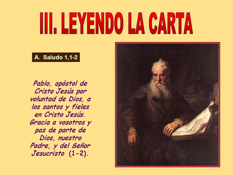 A. Saludo (1,1-2) B. Cuerpo. I. Primera parte: doctrinal = el misterio (1,3-3,21) 1º) Alabanza a Dios que ha escogido y redimido a judeo y étnicocrist