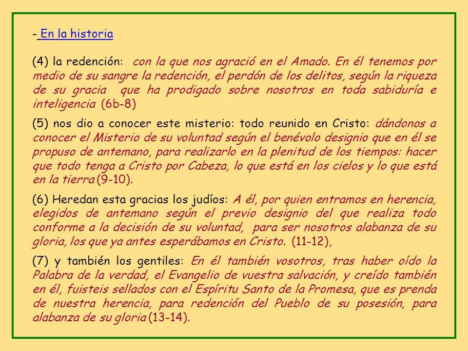 * Siete motivos de alabanza: - Antes de la creación: (1) nos bendijo: nos ha bendecido con toda clase de bendiciones espirituales, en los cielos, en C