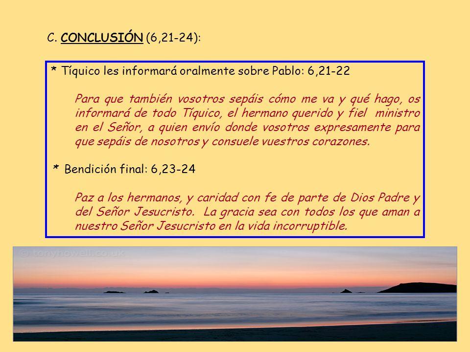 * Orad: 6,18-20 Siempre en oración y súplica, orando en toda ocasión en el Espíritu, velando juntos con perseverancia e intercediendo por todos los sa