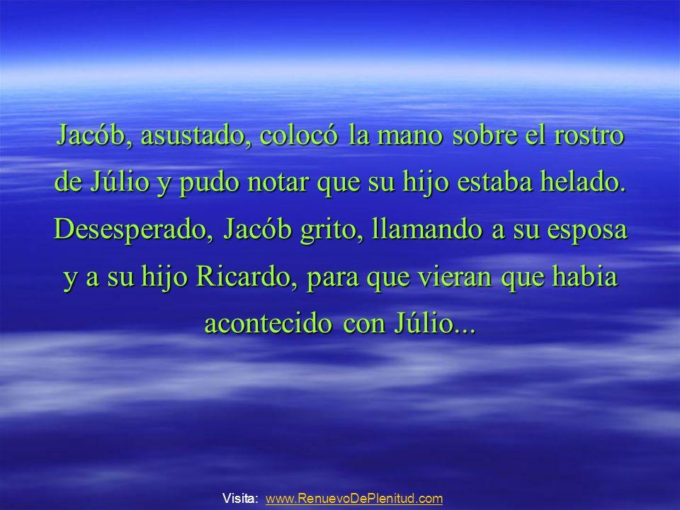 Entonces, el señor Jacób, que ya estaba muy irritado con Júlio, entra al cuarto del niño y grita: -Levántese bandido vagabundo!!.