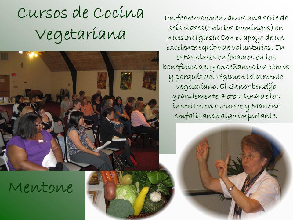 Cursos de Cocina Vegetariana En febrero comenzamos una serie de seis clases(Solo los Domingos) en nuestra iglesia Con el apoyo de un excelente equipo de voluntarios.