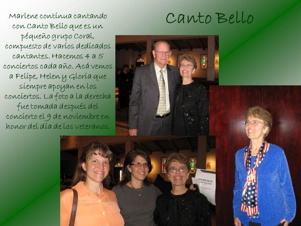 Canto Bello Marlene continua cantando con Canto Bello que es un péqueño grupo Coral, compuesto de varios dedicados cantantes.