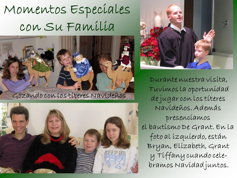 Momentos Especiales con Su Familia Durante nuestra visita, Tuvimos la oportunidad de jugar con los títeres Navideños.