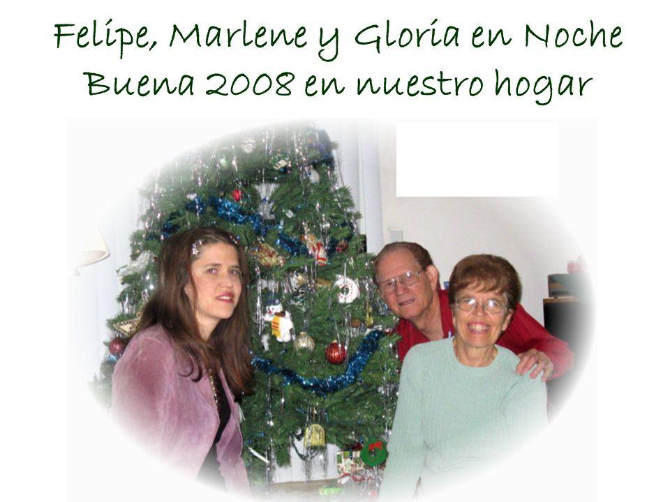 Felipe, Marlene y Gloria en Noche Buena 2008 en nuestro hogar