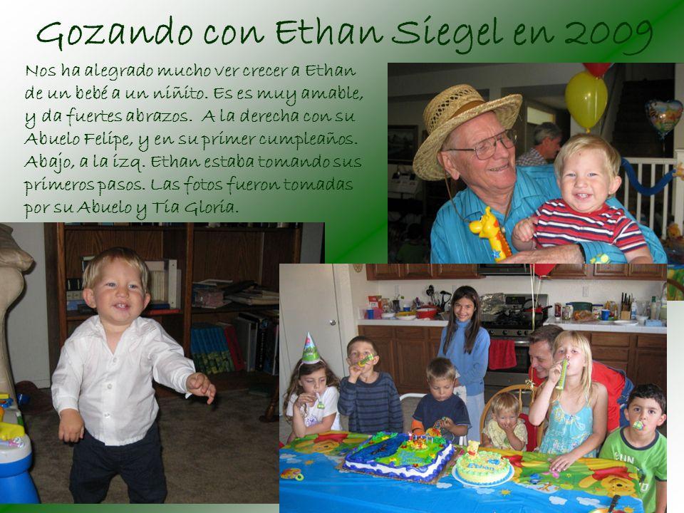 Gozando con Ethan Siegel en 2009 Nos ha alegrado mucho ver crecer a Ethan de un bebé a un niñito.