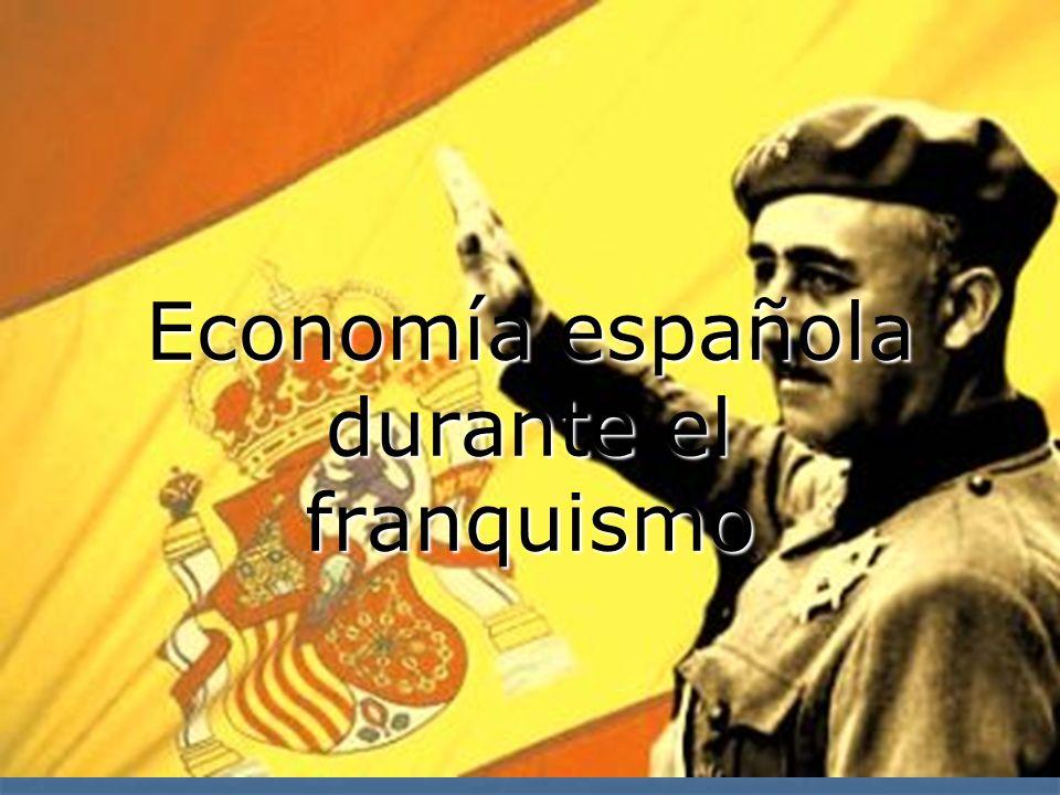 Economía española durante el franquismo