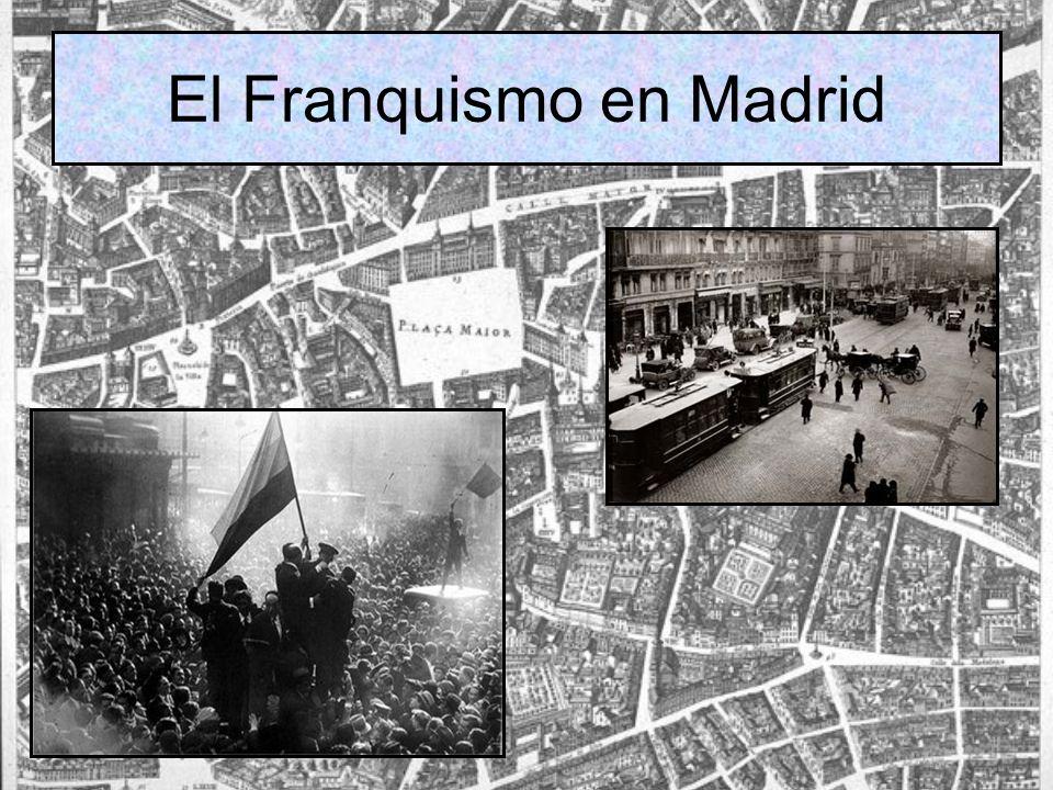 El Franquismo en Madrid