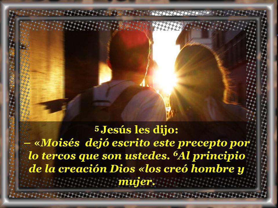 ¿Qué dice Jesús respecto a lo que ordenó Moisés? ¿Qué dice Jesús respecto a lo que ordenó Moisés?
