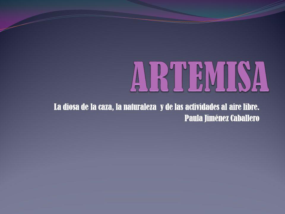 Se la conoce como Artemisa, Ártemis o Diana.Estaba vinculada a la Luna.