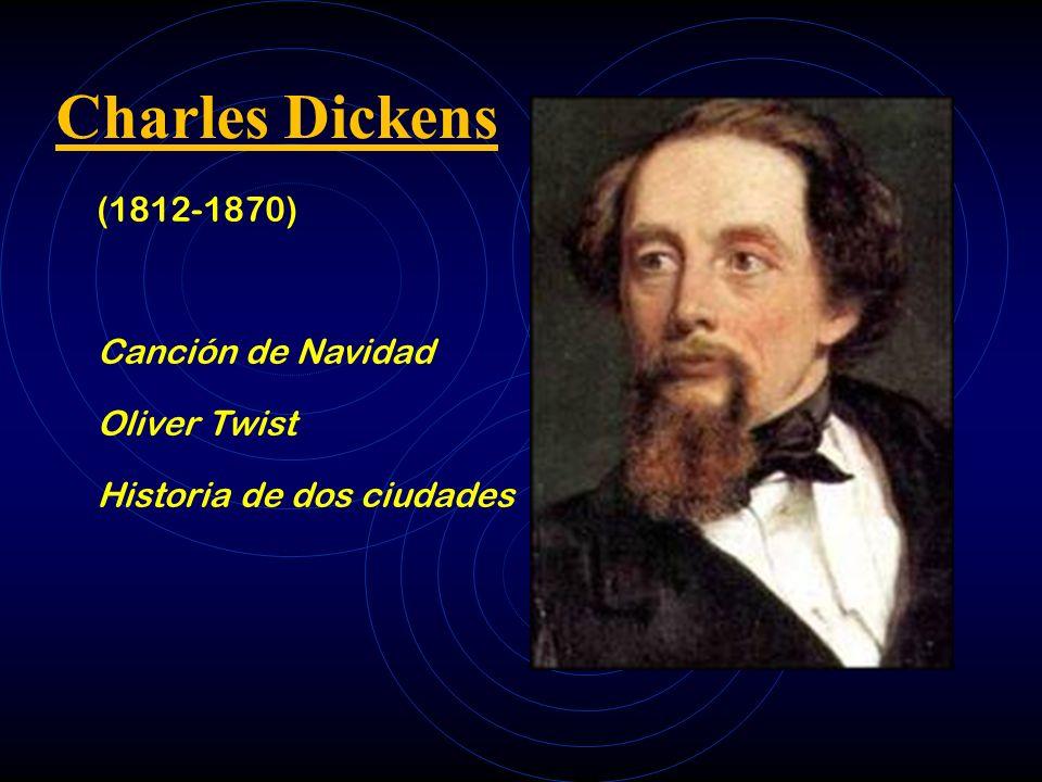 Charles Dickens (1812-1870) Canción de Navidad Oliver Twist Historia de dos ciudades
