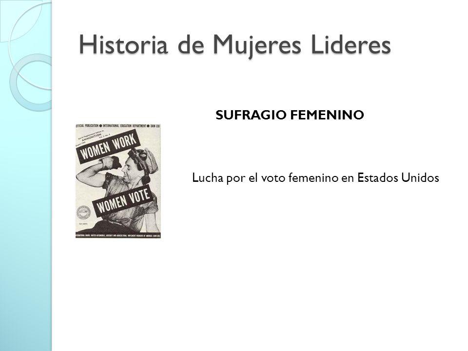 SUFRAGIO FEMENINO Lucha por el voto femenino en Estados Unidos