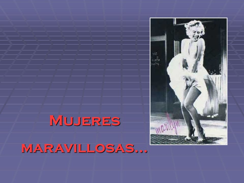 Mujeresmaravillosas...