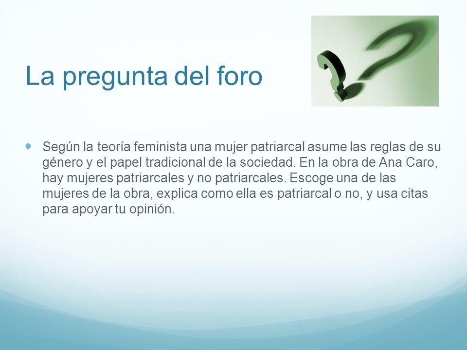 Las mujeres de la obra Mujeres patriacales Estela Lisarda Mujeres no-patriarcales Leonor Flora