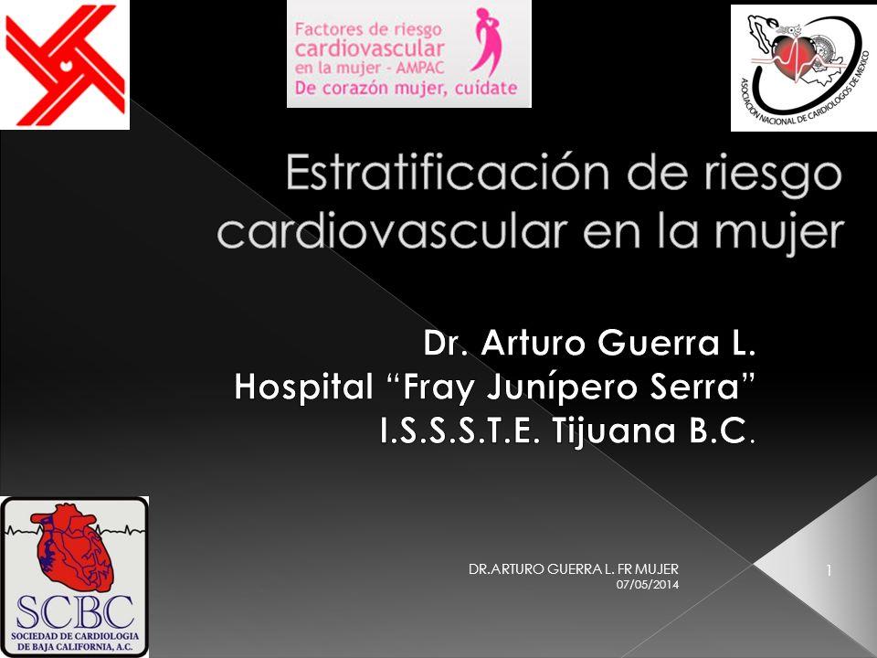 07/05/2014 1 DR.ARTURO GUERRA L. FR MUJER