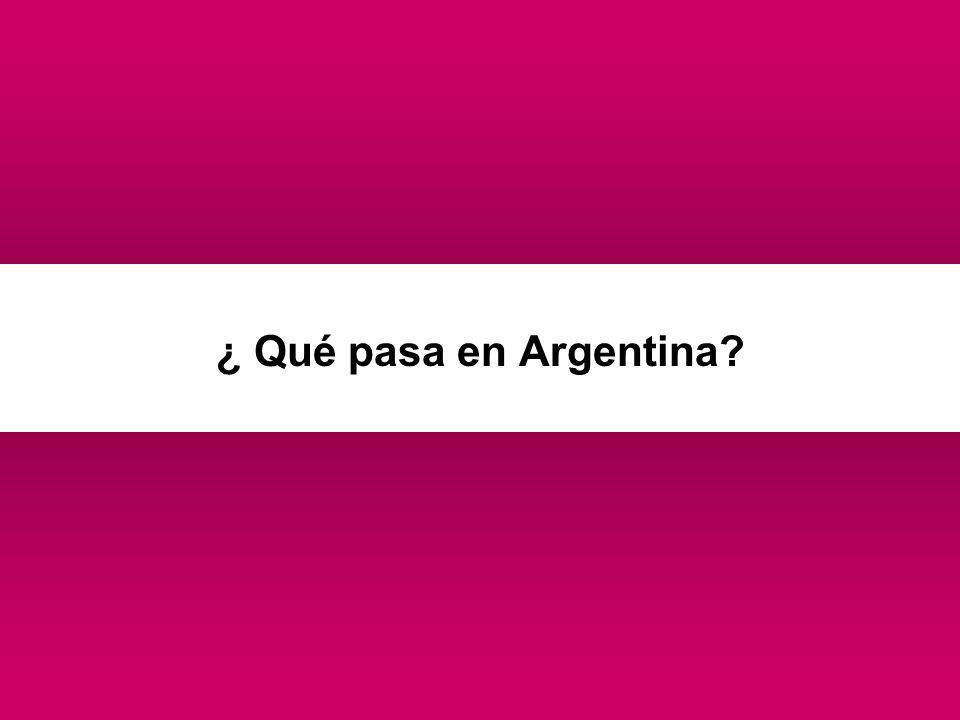 ¿ Qué pasa en Argentina?
