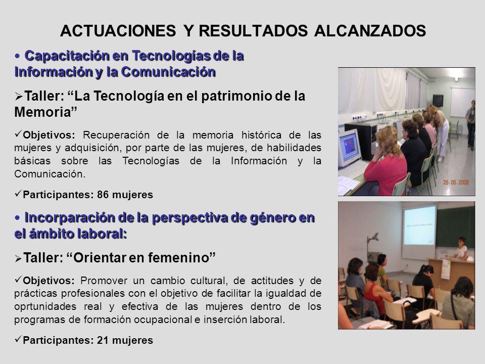ACTUACIONES Y RESULTADOS ALCANZADOS Capacitación en Tecnologías de la Información y la Comunicación Capacitación en Tecnologías de la Información y la
