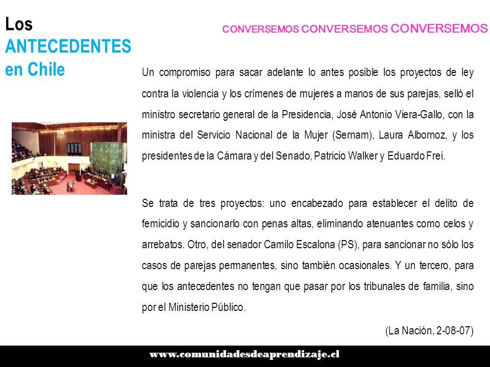 Los ANTECEDENTES en Chile Un compromiso para sacar adelante lo antes posible los proyectos de ley contra la violencia y los crímenes de mujeres a mano