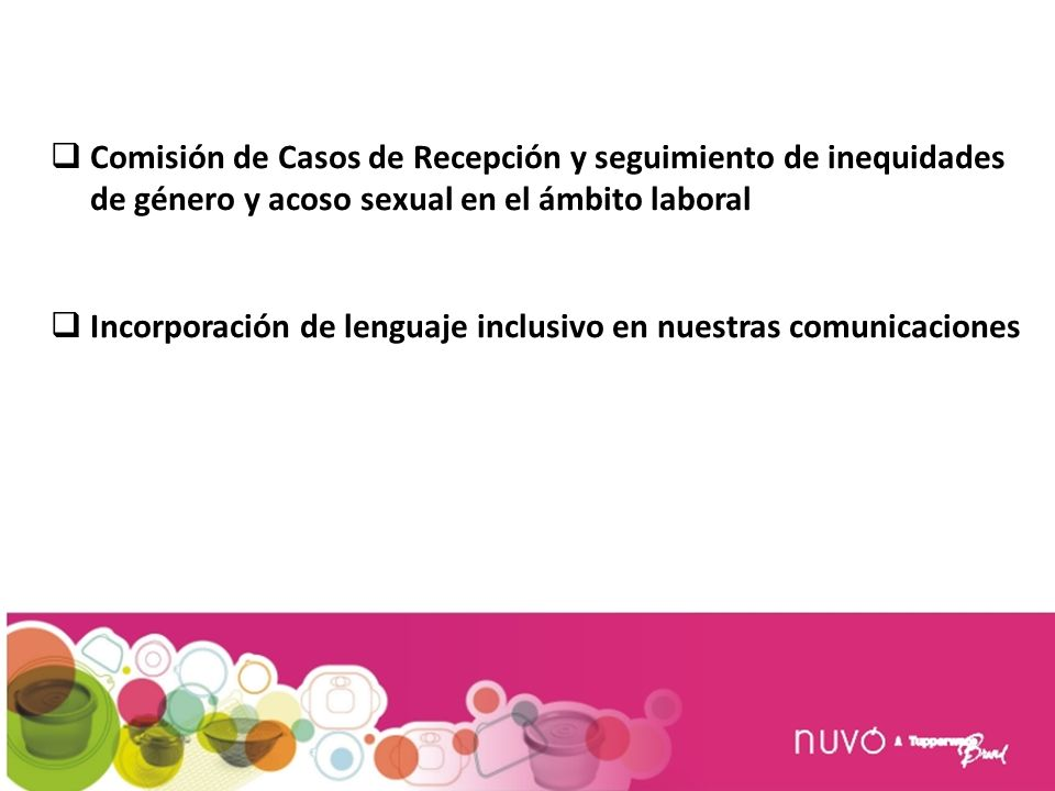 Comisión de Casos de Recepción y seguimiento de inequidades de género y acoso sexual en el ámbito laboral Incorporación de lenguaje inclusivo en nuestras comunicaciones