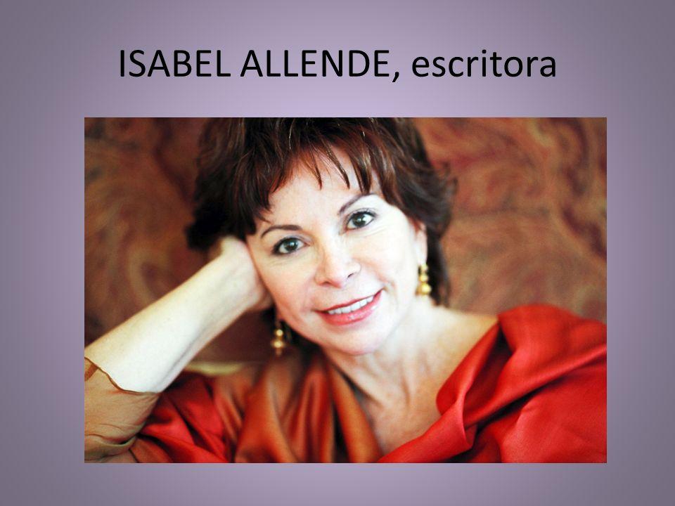 ISABEL ALLENDE, escritora