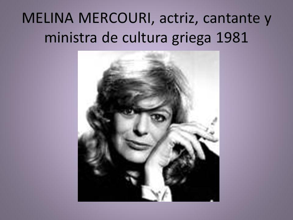 MELINA MERCOURI, actriz, cantante y ministra de cultura griega 1981
