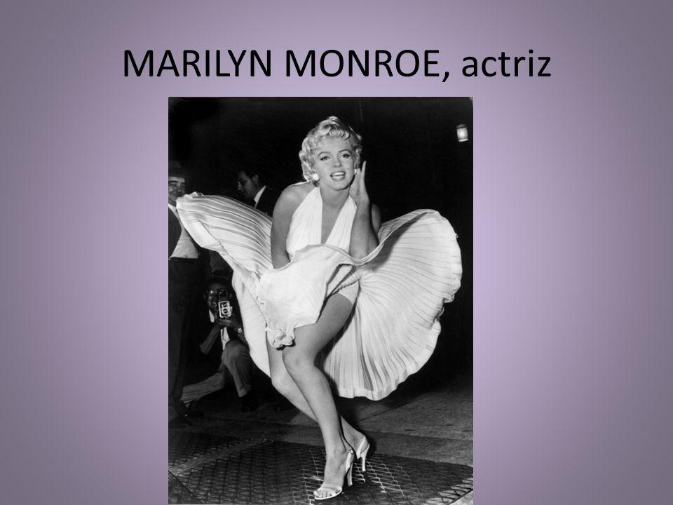 MARILYN MONROE, actriz