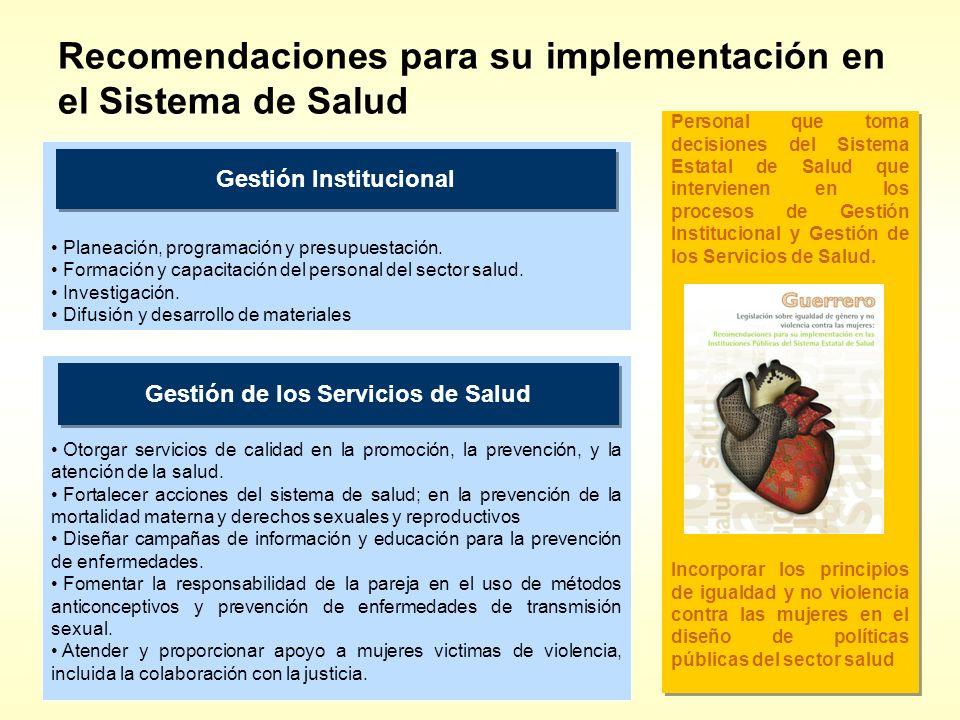 Recomendaciones para su implementación en el Sistema de Salud Personal que toma decisiones del Sistema Estatal de Salud que intervienen en los proceso