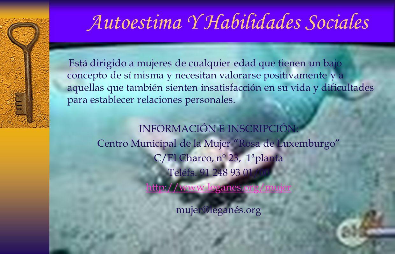 TALLERES PARA MUJERES 2008 Como en años anteriores, la Delegación de la Mujer del Ayuntamiento de Leganés, en colaboración con la Facultad de Psicolog